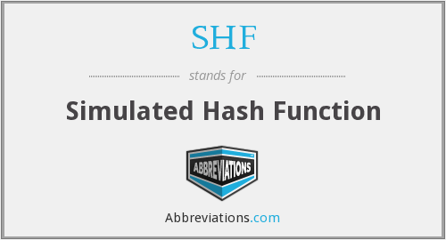 SHF - Simulated Hash Function