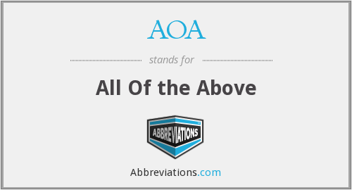 AOA - All Of the Above