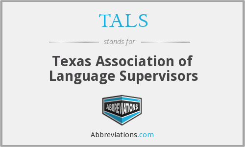 TALS - Texas Association of Language Supervisors