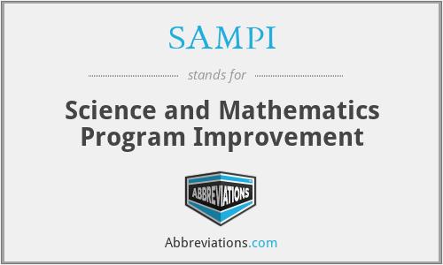 SAMPI - Science and Mathematics Program Improvement