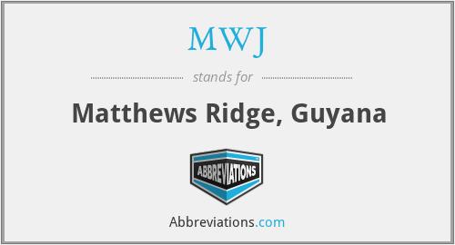 MWJ - Matthews Ridge, Guyana
