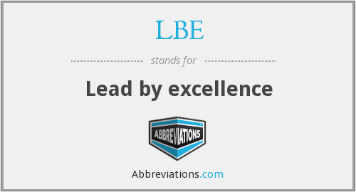 LBE - Lead by excellence
