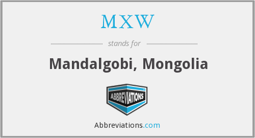 MXW - Mandalgobi, Mongolia