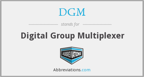 DGM - Digital Group Multiplexer
