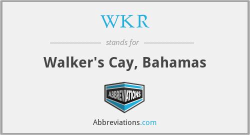WKR - Walker's Cay, Bahamas