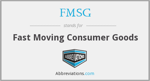 FMSG - Fast Moving Consumer Goods