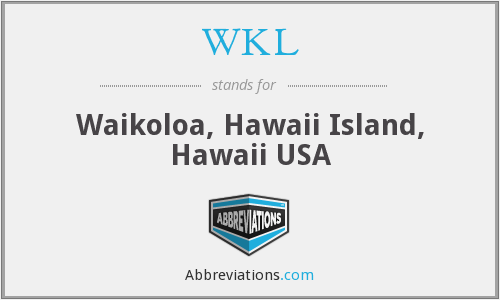 WKL - Waikoloa, Hawaii Island, Hawaii USA