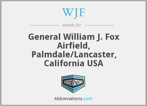 WJF - General William J. Fox Airfield, Palmdale/Lancaster, California USA