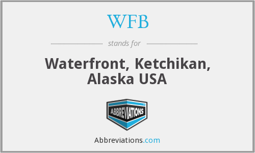 WFB - Waterfront, Ketchikan, Alaska USA
