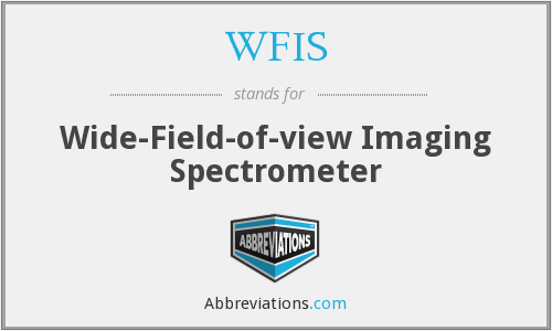 WFIS - Wide-Field-of-view Imaging Spectrometer