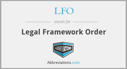 LFO - Legal Framework Order