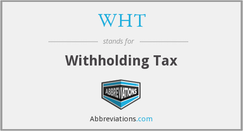 WHT - Withholding Tax