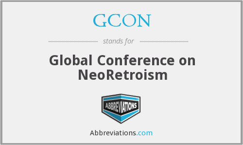 GCON - Global Conference on NeoRetroism