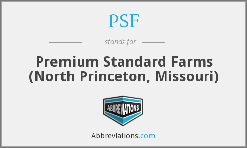 PSF - Premium Standard Farms (North Princeton, Missouri)