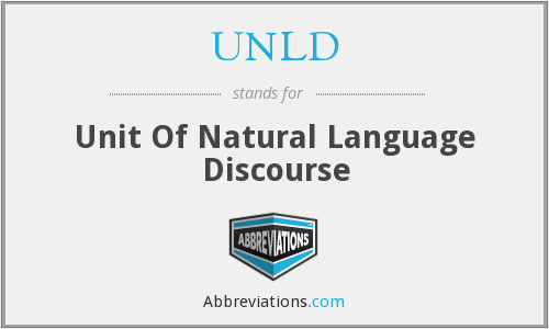 UNLD - Unit Of Natural Language Discourse