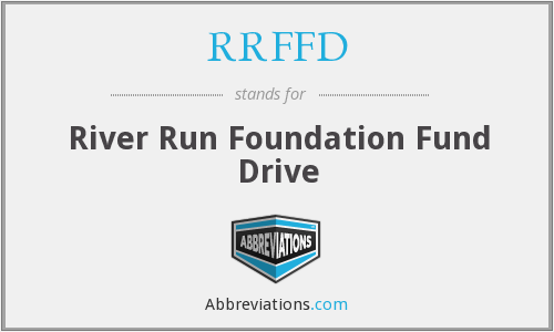 RRFFD - River Run Foundation Fund Drive