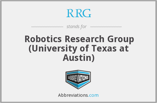RRG - Robotics Research Group (University of Texas at Austin)