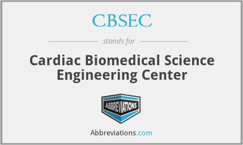 CBSEC - Cardiac Biomedical Science Engineering Center