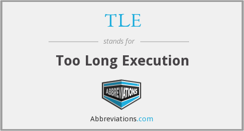 TLE - Too Long Execution