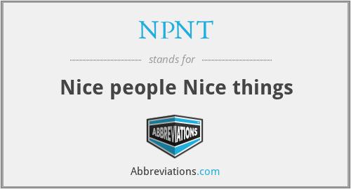 NPNT - Nice people Nice things