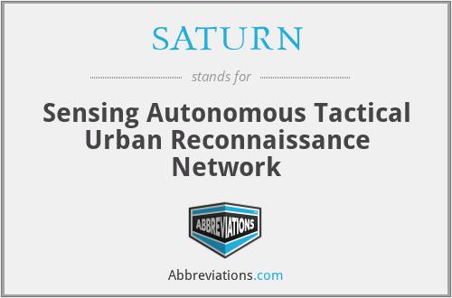 SATURN - Sensing Autonomous Tactical Urban Reconnaissance Network