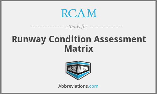 RCAM - Runway Condition Assessment Matrix