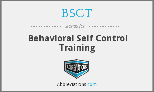 BSCT - Behavioral Self Control Training