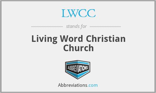LWCC - Living Word Christian Church