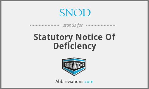 SNOD - Statutory Notice Of Deficiency