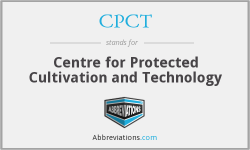 CPCT - Centre for Protected Cultivation and Technology