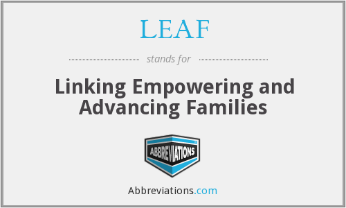 LEAF - Linking Empowering and Advancing Families