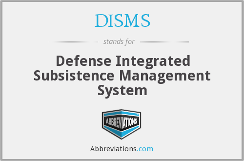 What does DISMS stand for?