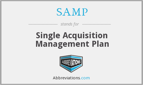 SAMP - Single Acquisition Management Plan