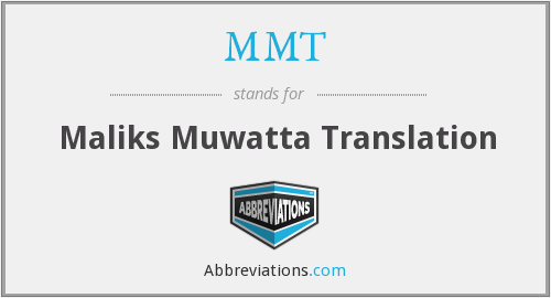 MMT - Maliks Muwatta Translation