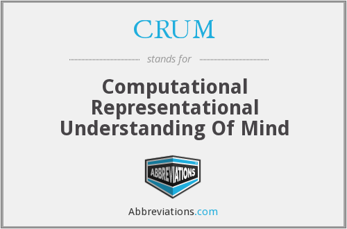 What does CRUM stand for?