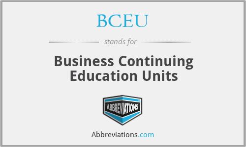 BCEU - Business Continuing Education Units