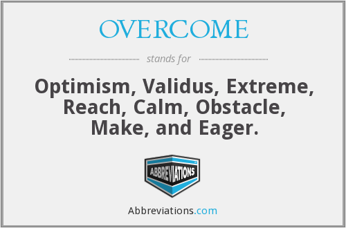 What does OVERCOME stand for?