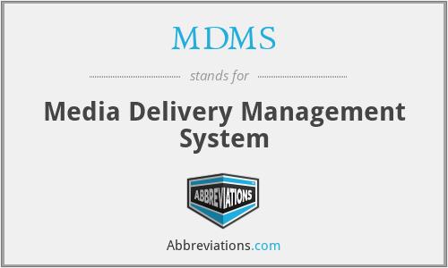 MDMS - Media Delivery Management System