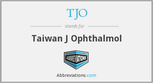 TJO - Taiwan J Ophthalmol
