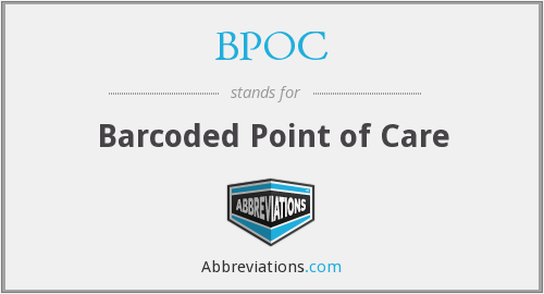 BPOC - Barcoded Point of Care