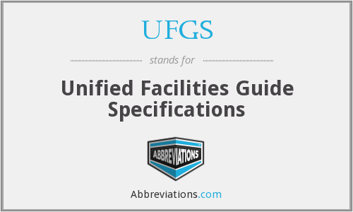 What does UFGS stand for?