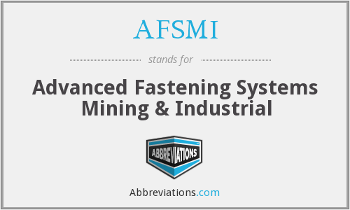 What does AFSMI stand for?