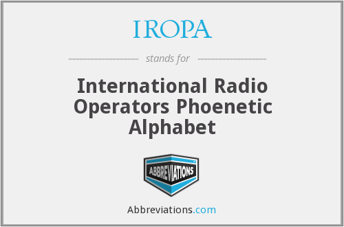 IROPA - International Radio Operators Phoenetic Alphabet