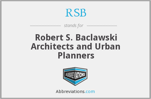 RSB - Robert S. Baclawski Architects and Urban Planners