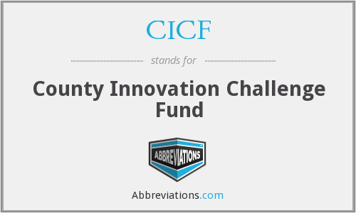 CICF - County Innovation Challenge Fund