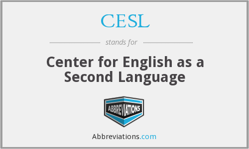 What does CESL stand for?