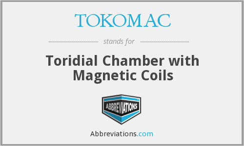 TOKOMAC - Toridial Chamber with Magnetic Coils