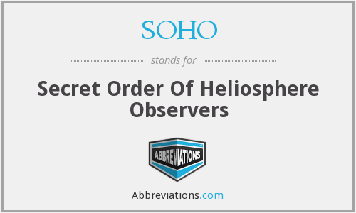 SOHO - Secret Order Of Heliosphere Observers