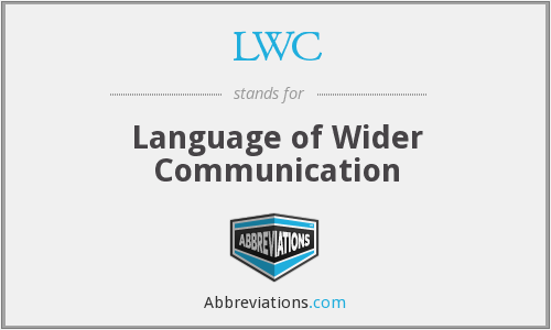 LWC - Language of Wider Communication