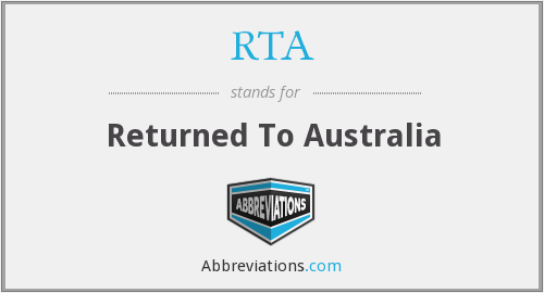 RTA - Returned To Australia